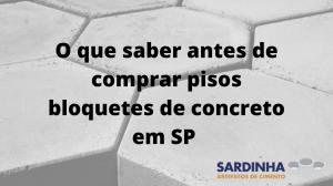 Comprar bloquetes de concreto em SP
